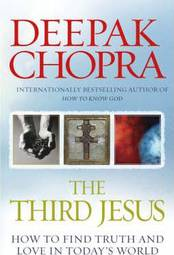The Third Jesus : How to Find Truth and Love in Today's World